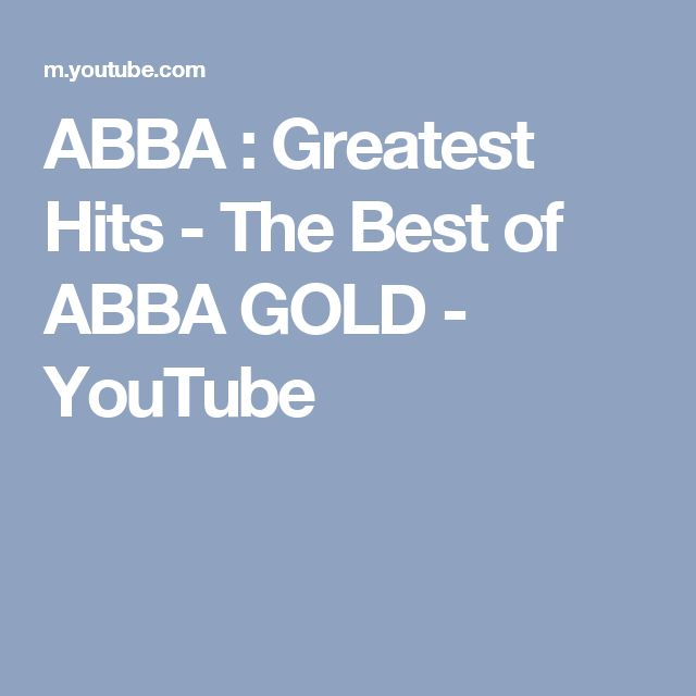 ABBA : Greatest Hits - The Best of ABBA GOLD - YouTube