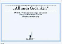 All mein Gedanken - 22 Deutsche Volkslieder