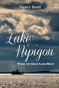 Lake Nipigon by Nancy Scott | Dundurn | The natural history of Lake Nipigon, the primary watershed feeding the Great Lakes, is explored, as well as the evolving human history of the area , from its aboriginal prehistory, through first European contact, the fur-trade era, resource development, and ultimately to the communities that exist there today.