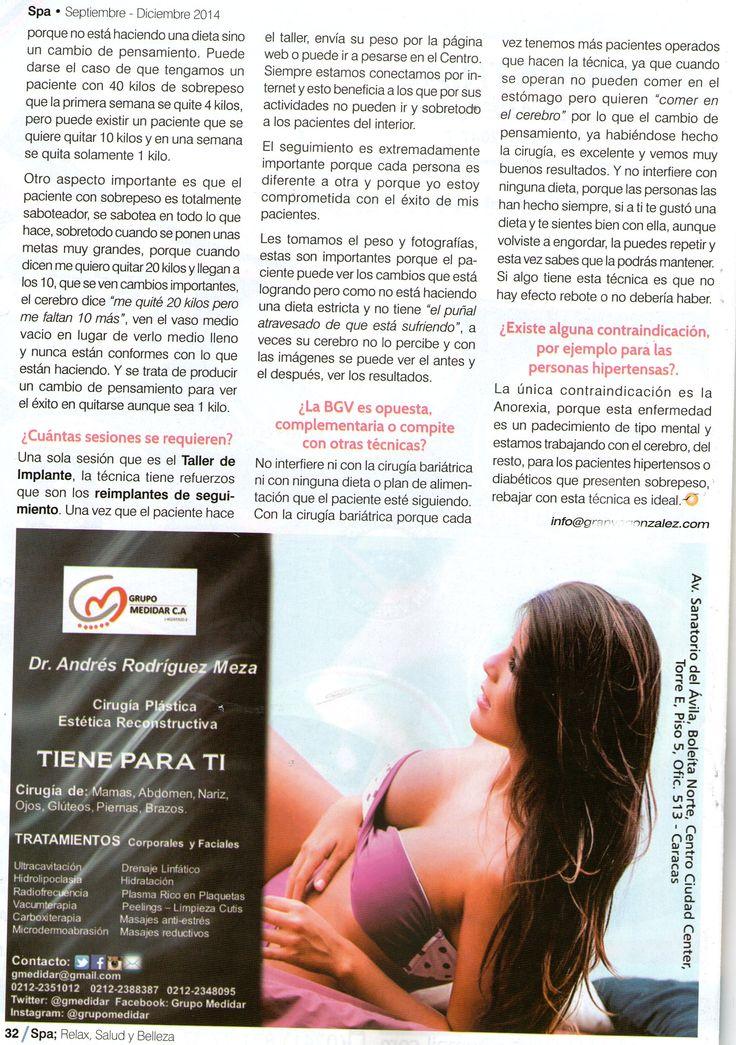 Banda Gástrica Virtual: Tratamiento Psicológico de la Obesidad, Revista Spa, Relax, Salud y Belleza Sept, dic 2014 http://granyagonzalez.com/2013-01-07-16-12-15/articulos-de-prensa/324-banda-gastrica-virtual-tratamiento-psicologico-de-la-obesidad-parte-2