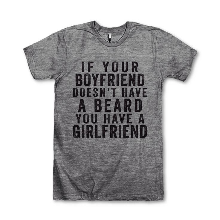 Si ton copain n'a pas une barbe vous avez une petite amie par AwesomeBestFriendsTs sur Etsy https://www.etsy.com/fr/listing/221420150/si-ton-copain-na-pas-une-barbe-vous-avez