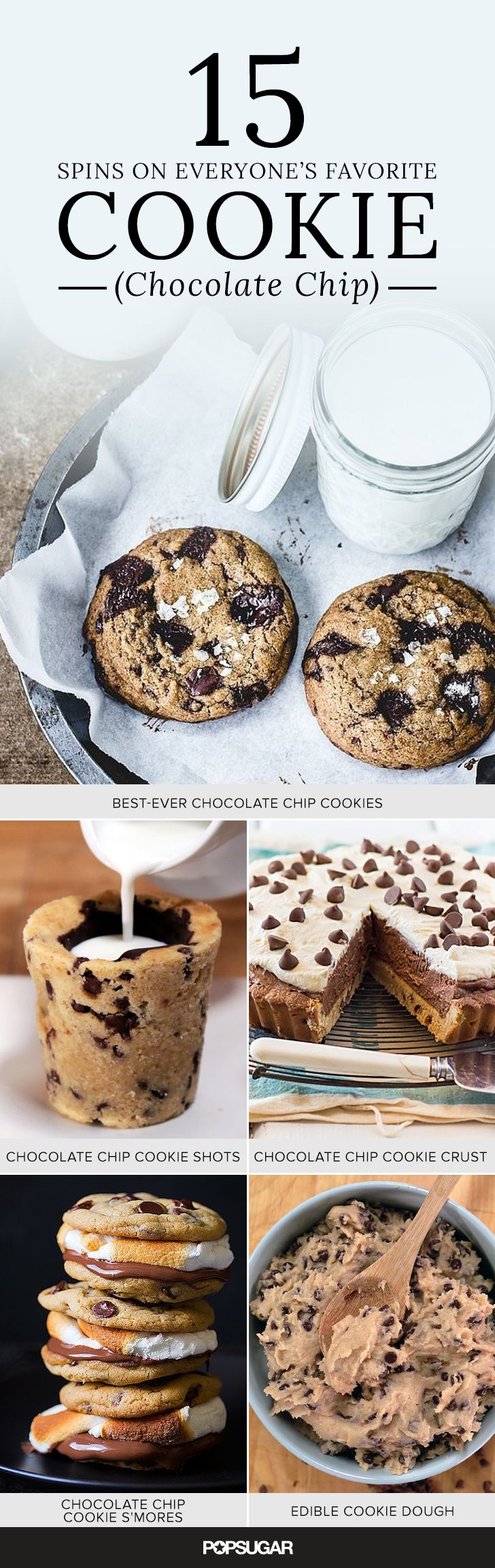 When it comes to chocolate chip cookies, there's nothing like a few classic, much-loved recipes, but if you're feeling in the mood for a riff, like chocolate chip cookie cake or even a guilt-free vegan cookie dough, this list has you covered.