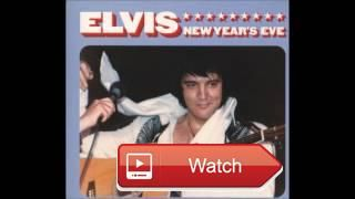 Elvis Presley Elvis New Year's Eve December 1 17 Full Album  Recorded live at Civic Center December 1 17 Pittsburgh PA Label Follow That Dream Released Tracklisting 1 Theme CC