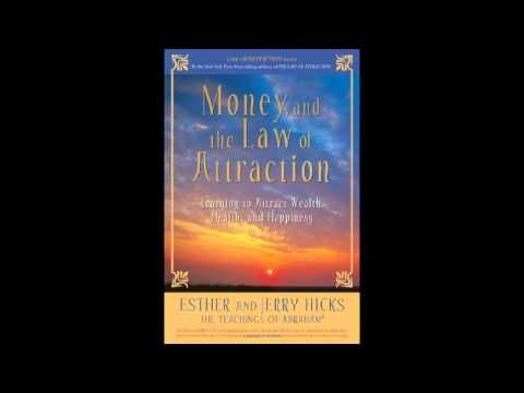 Money and the Law of Attraction Book by Esther Hicks and Jerry Hicks Aud...