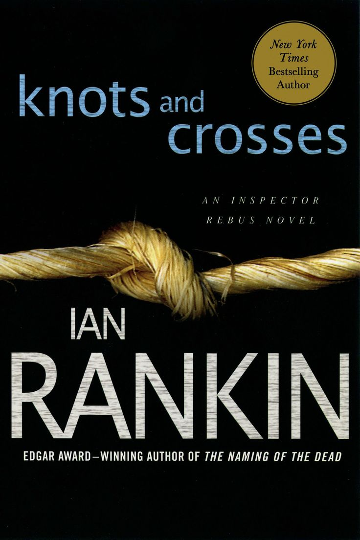 Knots And Crosses (1st Inspector Rebus Novel) ~ Ian Rankin