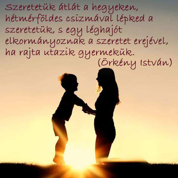 """Anyák napja idézet - """"Szeretetük átlát a hegyeken"""""""