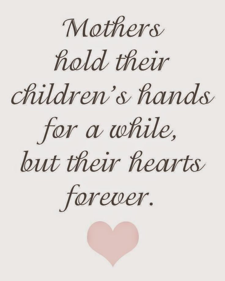 Short Quotes About Mothers Love