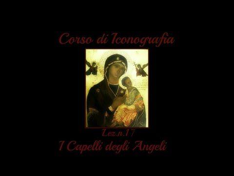 Corrso di Iconografia Lez.n.19 :Il volto degli Angeli (Arte per Te) - YouTube