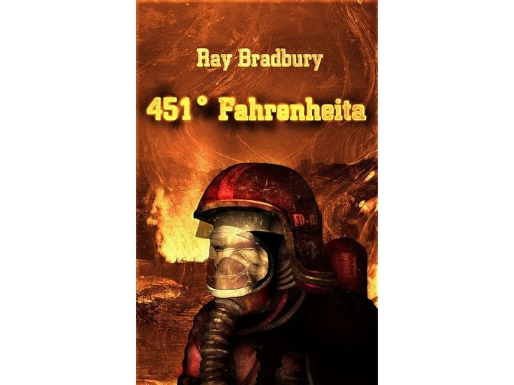 451 stopni Fahrenheita- Ray Bradbury