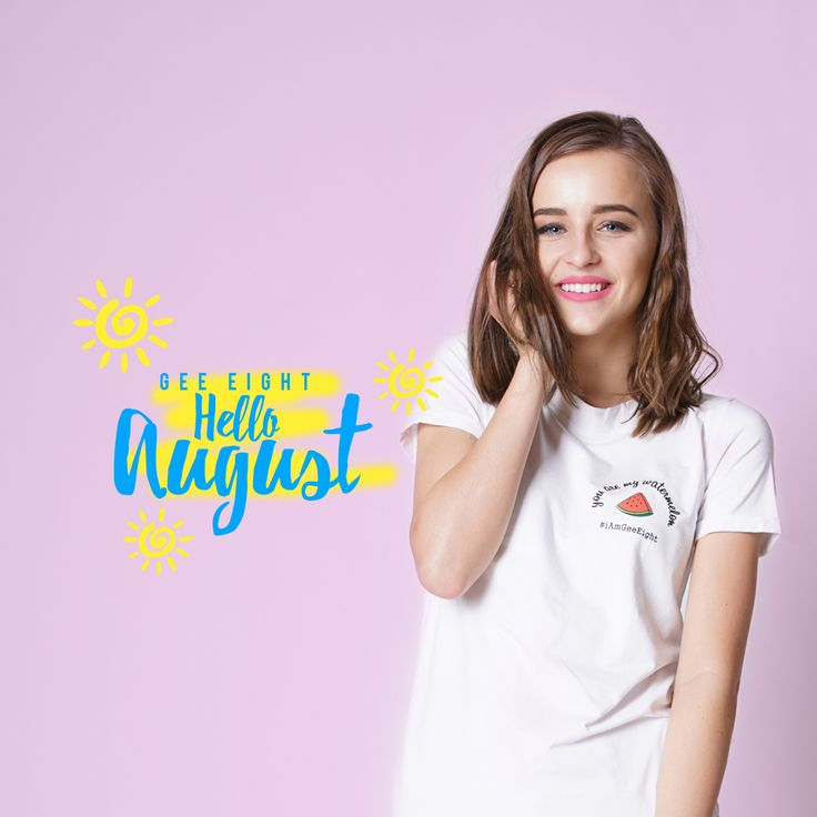 Hello August! be bright