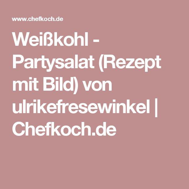 Weißkohl - Partysalat (Rezept mit Bild) von ulrikefresewinkel   Chefkoch.de