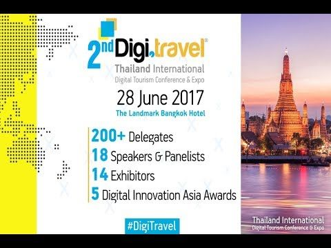 2nd Digi.travel Thailand Conference & Expo 2017 - Highlights