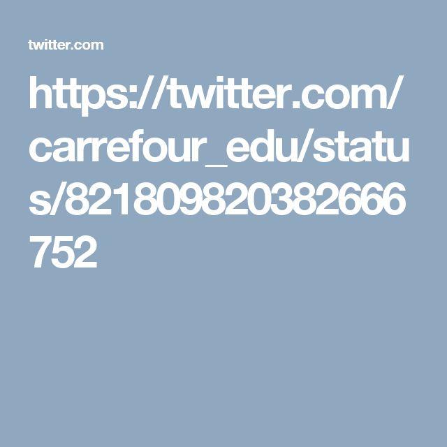 https://twitter.com/carrefour_edu/status/821809820382666752