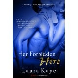 Her Forbidden Hero (Kindle Edition)By Laura Kaye