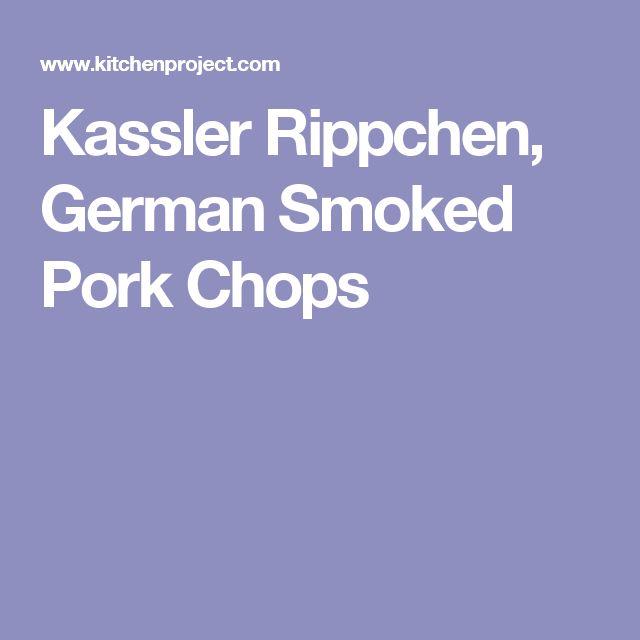Kassler Rippchen, German Smoked Pork Chops