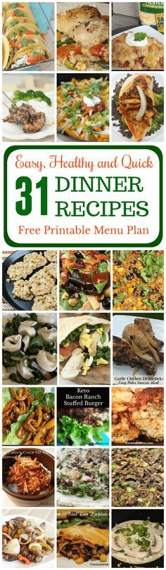 Serve easy, healthy and quick meals to your family every day. Get this free printable menu calendar and try the 31 delicious dinner recipes