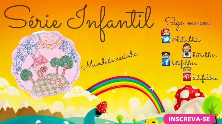 Série Infantil - Mandala casinha