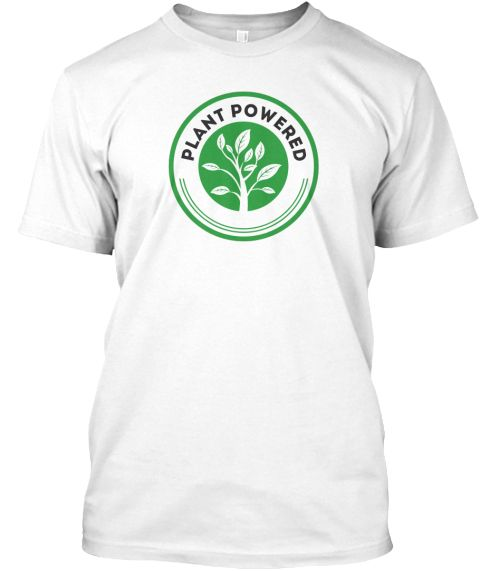 Plant Powered White T-Shirt Front