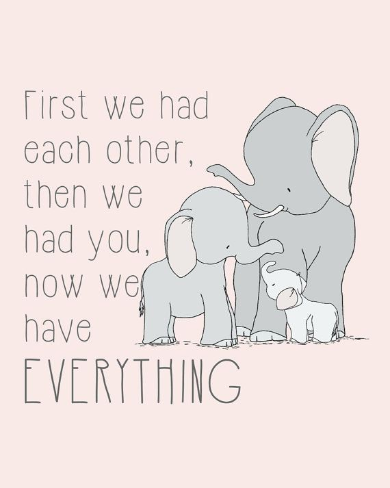 Now We Have Everything Quote, Elephant Family Nursery Art Print, Pink and Gray, Kids Wall Decor, Baby Girl