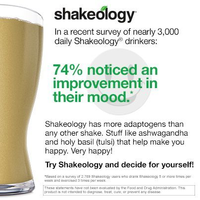 Shakeology result: Improved mood while drinking Shakeology! http://www.shakeology.com/daniela03