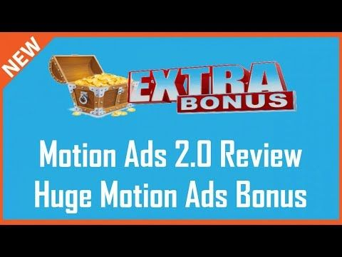 Motion Ads 2.0 Review | Huge Motion Ads 2.0 Bonus - YouTube