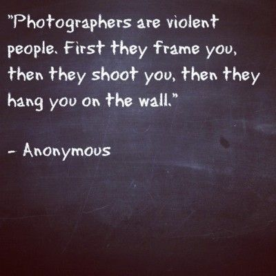 Photographers Are Violent People