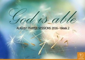 August Prayer Sessiosn W2