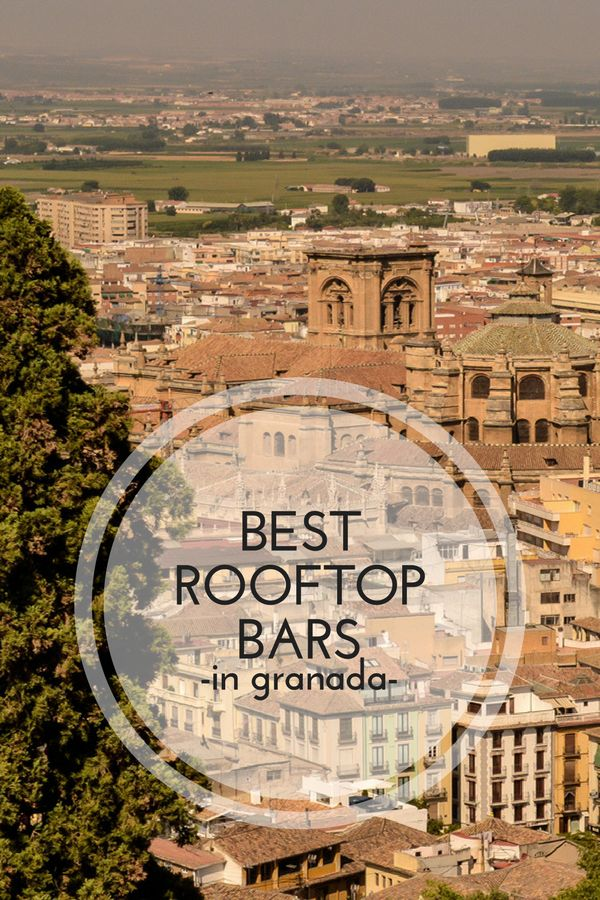 Experience Granada's amazing views at some of the best rooftop bars in the city! devourgranadafoodtours.com