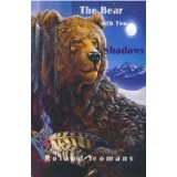 THE BEAR WITH TWO SHADOWS (Kindle Edition)By Roland Yeomans