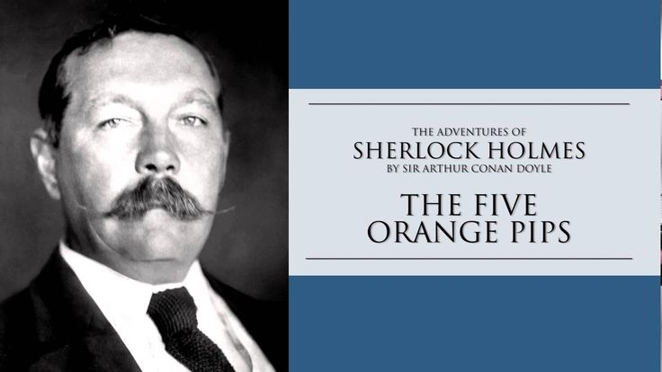 Sherlock Holmes | The Five Orange Pips by Sir Arthur Conan Doyle Audiobook