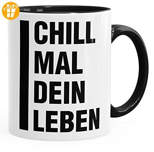 Chill Mal Dein Leben