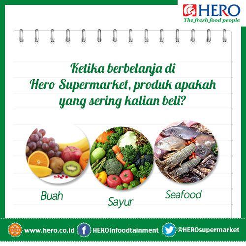 Fresh People, ketika belanja di Hero Supermarket, produk apakah yang sering kalian beli ?