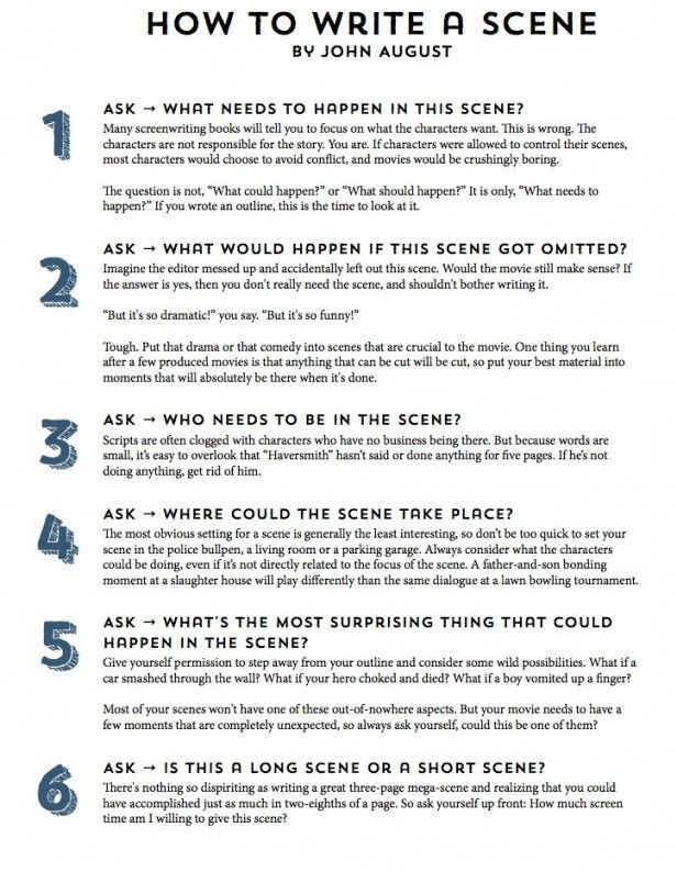 John August's 11-Step Guide to Writing a Scene - This is for screenwriters but still offers insight for novelists