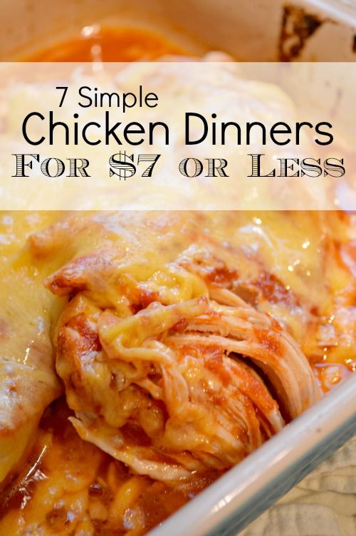 Dinner Recipes With Chicken Under $7. Supper Inspiration!