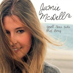 Jamie McDell, You'll Never Take That Away