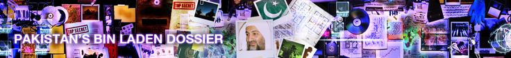 #Pakistan's #BinLadenDossier - #AlJazeera - #Bin_Laden_Dossier - #Al_Jazeera the hidden life of #Osama Bin Laden under #PakistanISI protection http://www.PaulFDavis.com #ForeignPolicyConsultant #Foreign_Affairs_Consultant #Foreign_Policy_Consultant #ForeignAffairsConsultant #ForeignPolicyAdviser #ForeignAffairsAdviser #Foreign_Policy_Adviser #Foreign_Affairs_Adviser #ForeignPolicyAdvisor #ForeignAffairsAdvisor #Foreign_Policy_Advisor #Foreign_Affairs_Advisor (info@PaulFDavis.com)