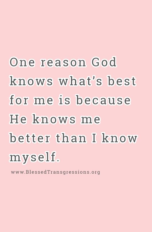 God knows me better...