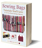 Download your copy of the Sewing Bags: Tutorials You'll Love & 15 Free Purse Sewing Patterns free eBook.