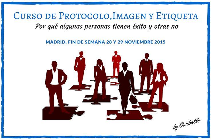 Curso de Protocolo, Imagen y Etiqueta en Madrid  #protocolo #imagen #etiqueta #Madrid #liderazgo
