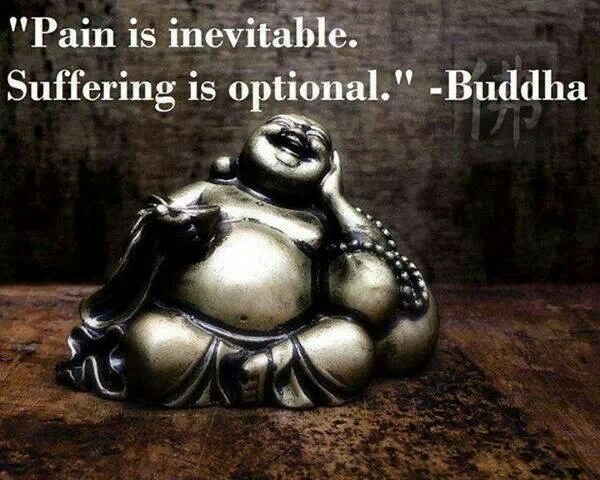 suffering is a choice. as hard as this might be to accept.