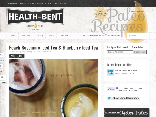 ... -Bent -- Peach Rosemary Iced Tea, Blueberry Iced Tea. Refreshant