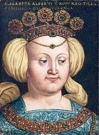 Alžběta Habsburská, dcera Albrechta II. Habsburského, krále českého, uherského a římskoněmeckého, manželka Kazimíra IV. Jagellonského, krále polského a velkoknížete litevského