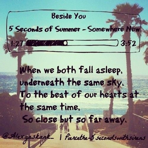 Beside You - 5 Seconds Of Summer