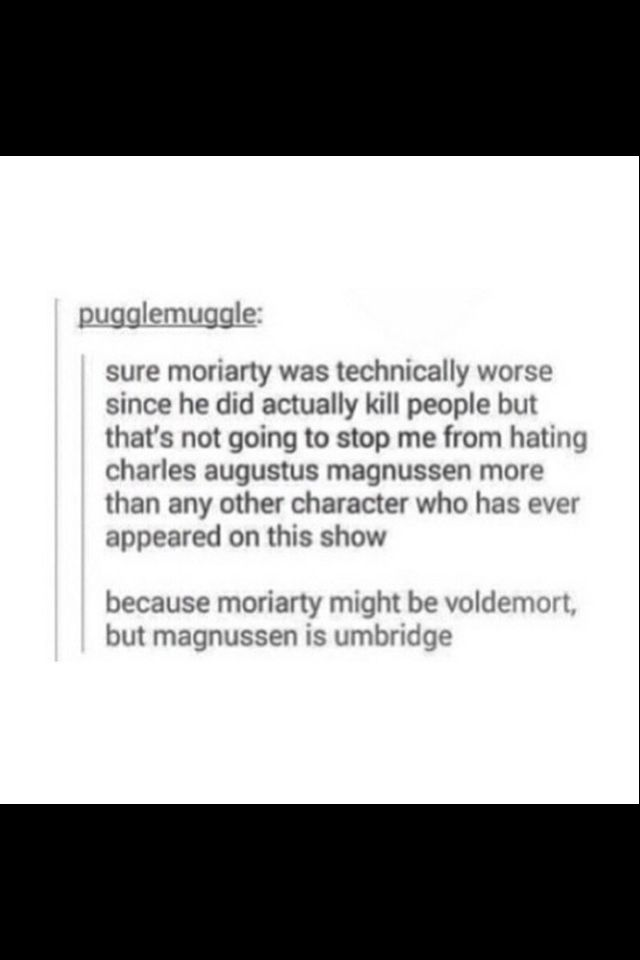 Quiet literally, Voldemort killed people and they feared him and had his little cirlcles, but magnusun was all political evil, and not directly killing or, having enough to put him  Down