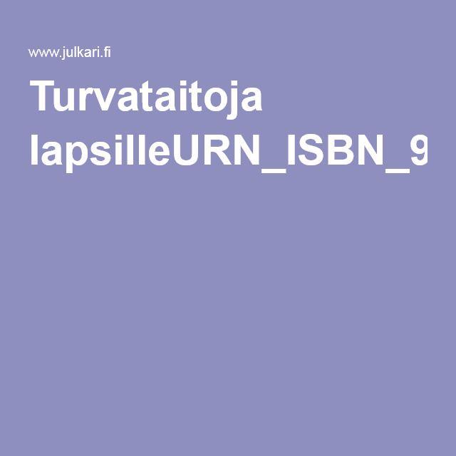 Turvataitoja lapsilleURN_ISBN_978-952-245-796-7.pdf
