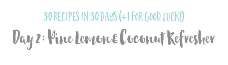 Pine Lemon + Coconut Refresher (GF. DF.) — The Wellness Collective
