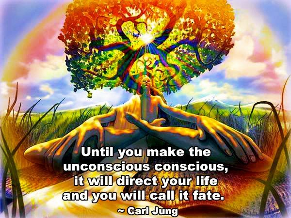 """""""Until you make the unconscious conscious, it will direct your life and you will call it fate.""""  --Carl Jung  