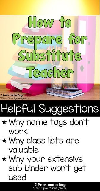 Simple things you can do as a teacher to ensure your supply teacher has a great day from the 2 Peas and a Dog blog.