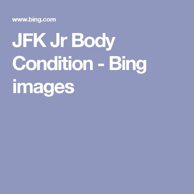 JFK Jr Body Condition - Bing images