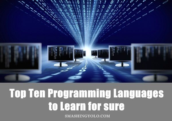 Top Ten #Programming #Languages to Learn for sure